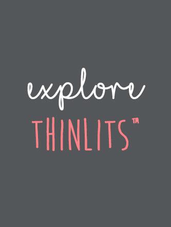 Explore Thinlits