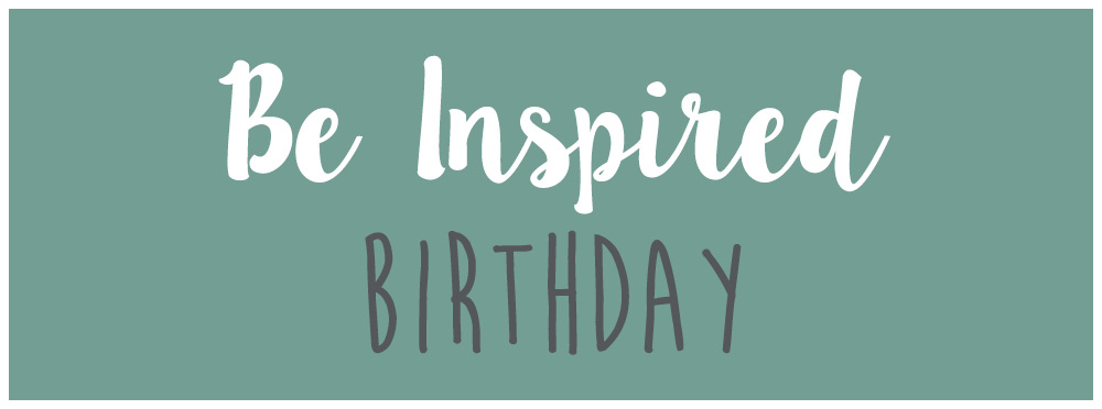 Be Inspired Birthday