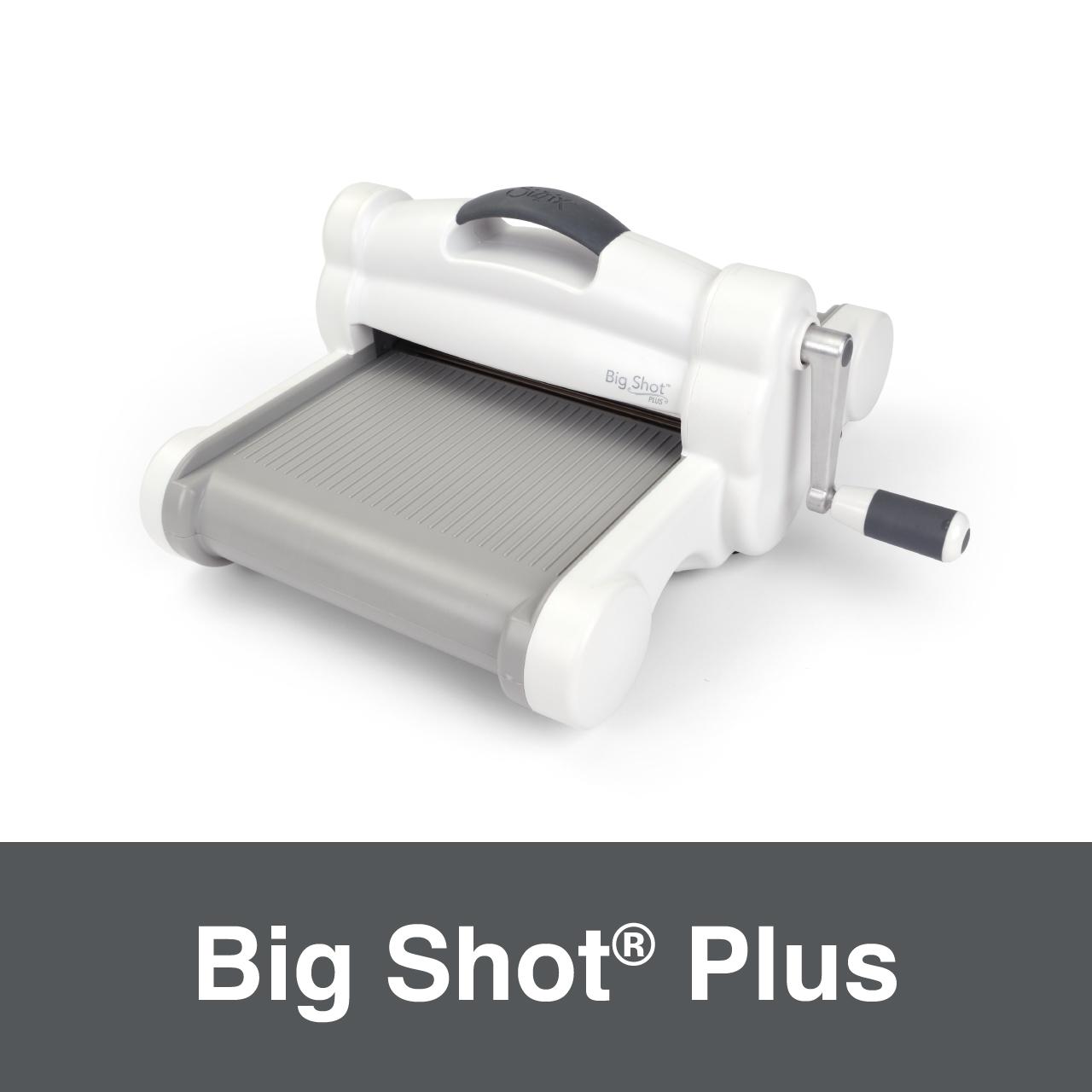 Big Shot Plus