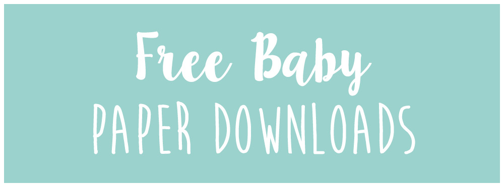 Free New Baby Paper Downloads