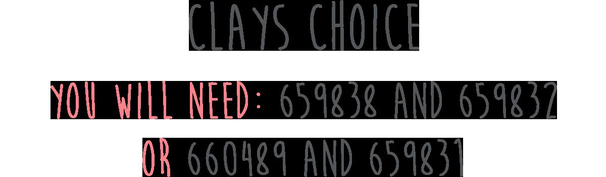 Clays Choice