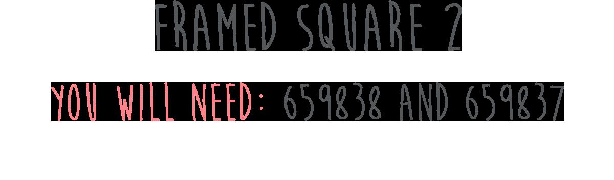 Framed Square 2