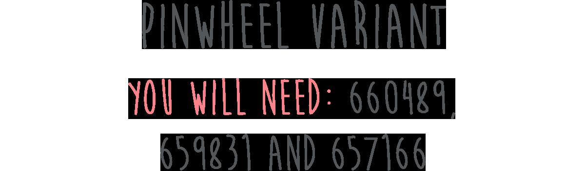 Pinwheel Variant