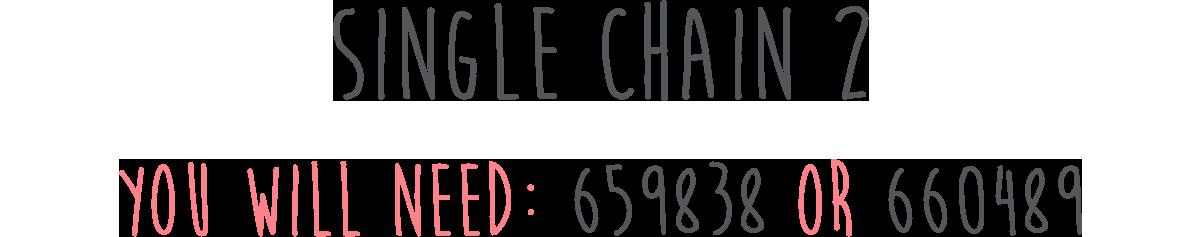 Single Chain 2