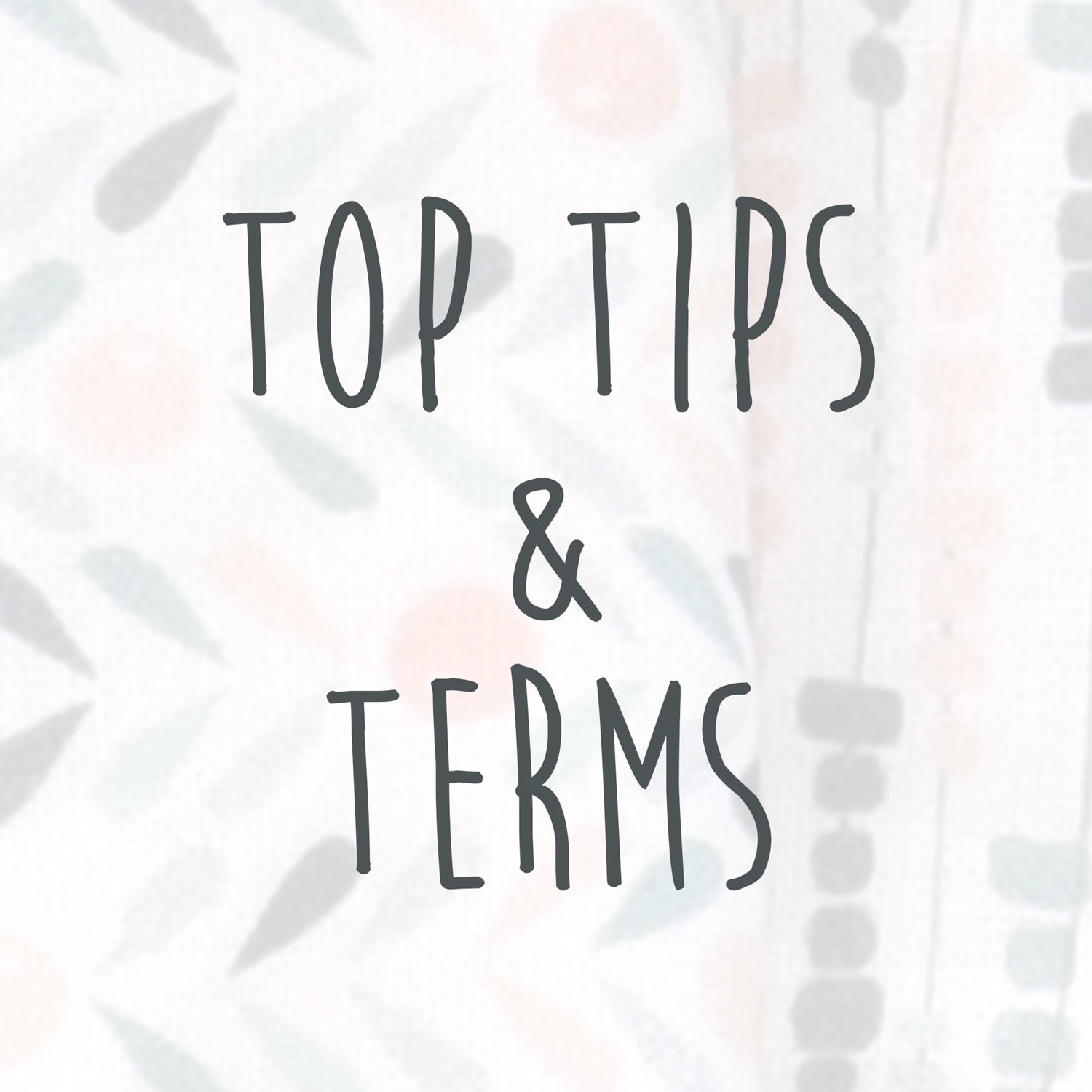 top tips and terms
