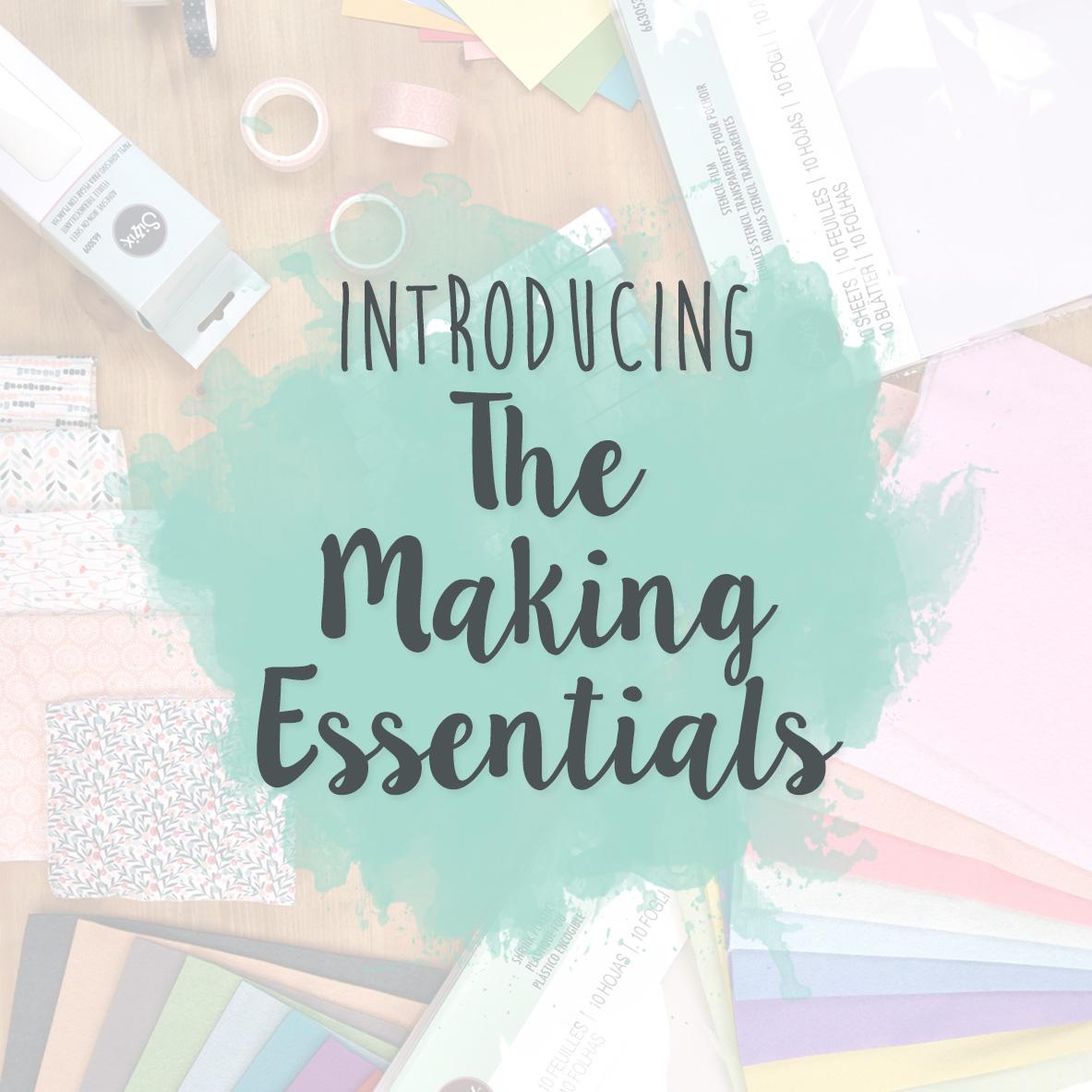 The Making Essentials