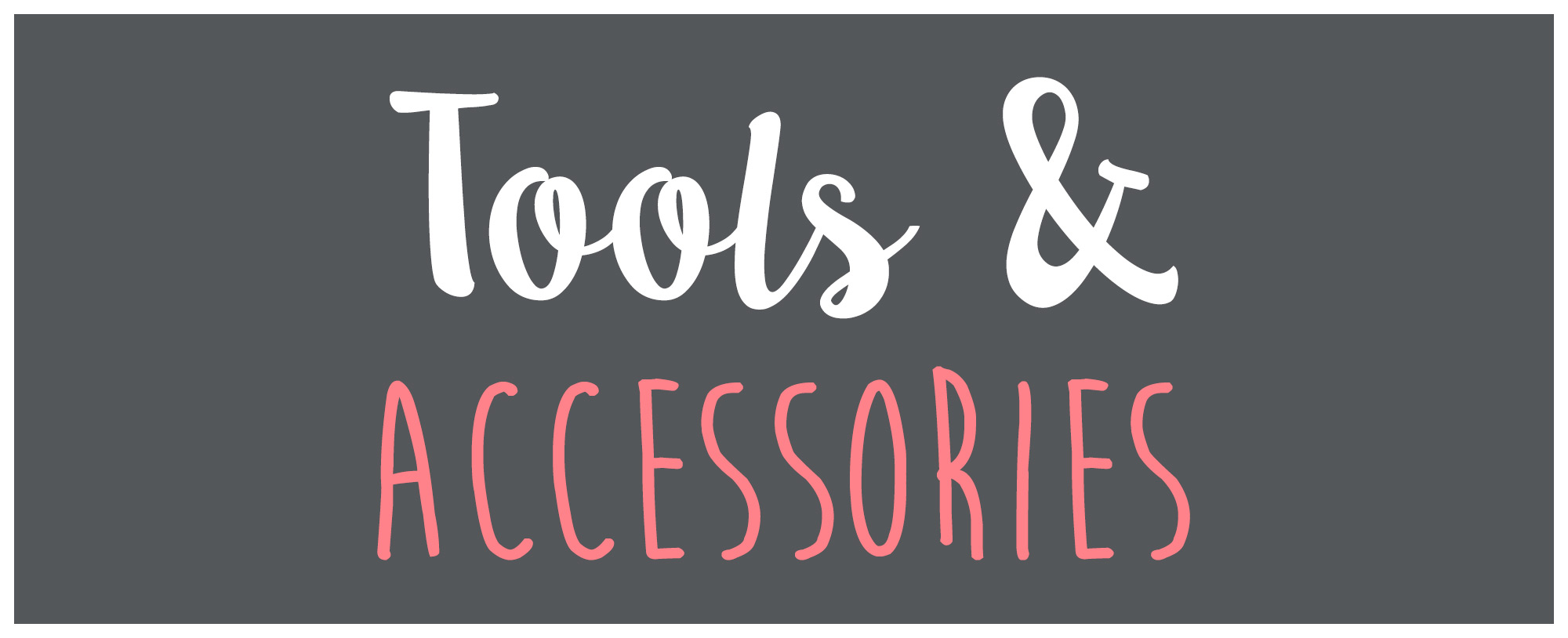Sizzix Die Cutting Tools and Accessories