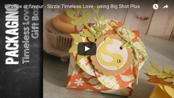 Timeless Love - gift box or favour-sizzix-big shot-video-tutorial