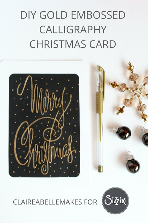 Gold-Embossed-Calligraphy-Card-Claireabellemakes-For-Sizzix