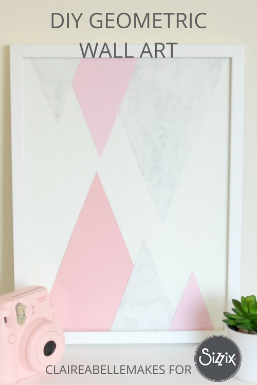 DIY-Geometric-Wall-Arr-Claireabellemakes-for-Sizzix
