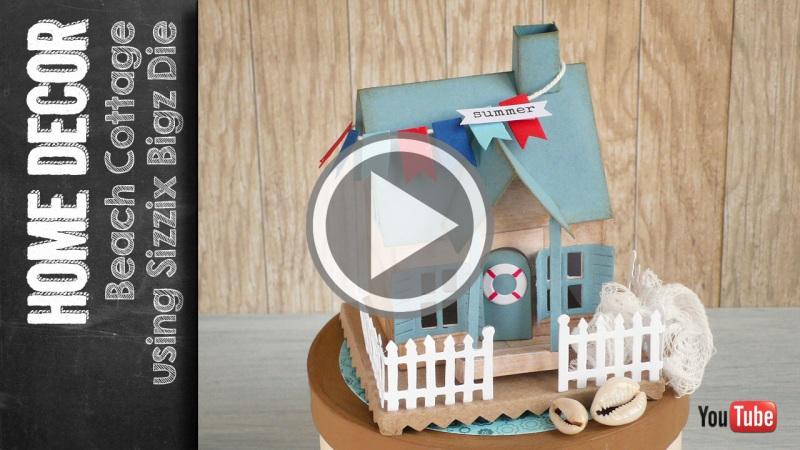 Beach Cottage using Bigz Die Village Dwelling by Tim Holtz video