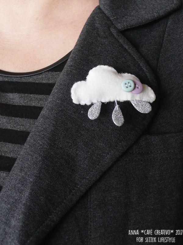 Make a felt brooch using Sizzix Bigz die Cloudy Days