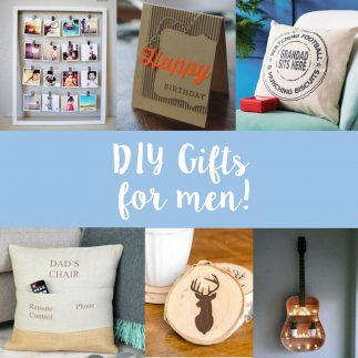 Top ideas for DIY gifts for men!