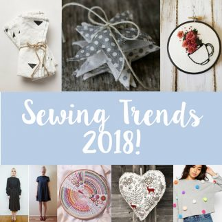 The top sewing trends for 2018!