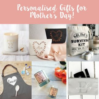Top personalised gifts for Mother's Day!