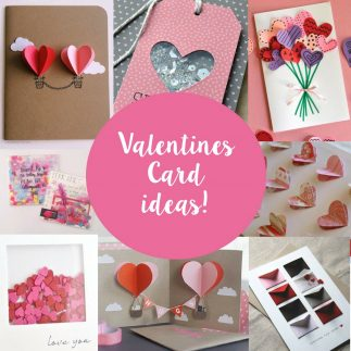 Top ideas for creating this year's Valentine's Day Cards!