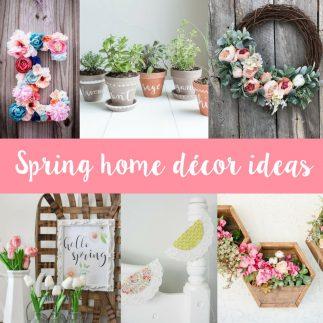 Spring Time Home Décor Ideas!