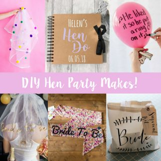 DIY Hen Party Makes!