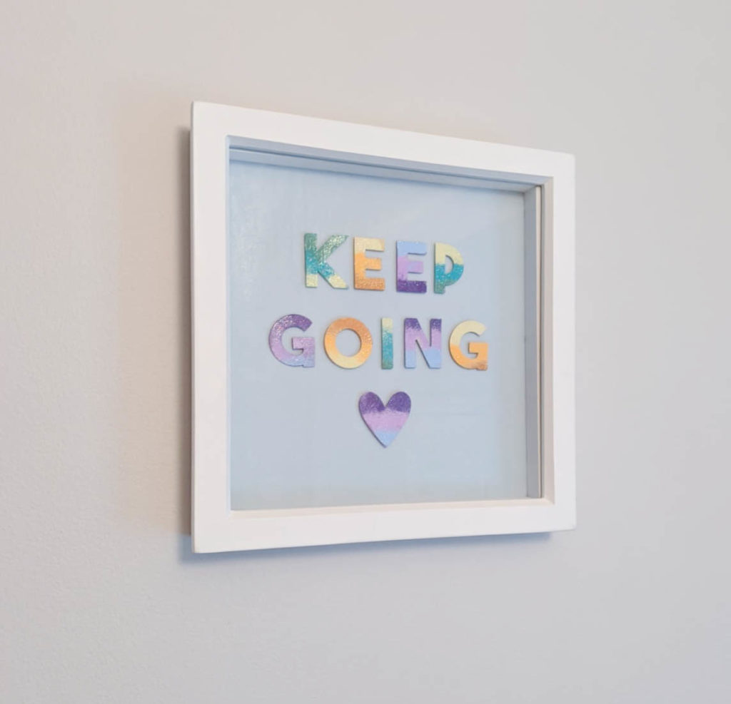 Keep Going Frame